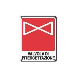 Cartelli antincendio-Valvola di intercettazione