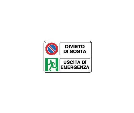 Cartello divieto di sosta e uscita emergenza